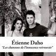 Etienne Daho - Les Chansons de l'innocence retrouvée - album attendu le 18 novembre 2013.