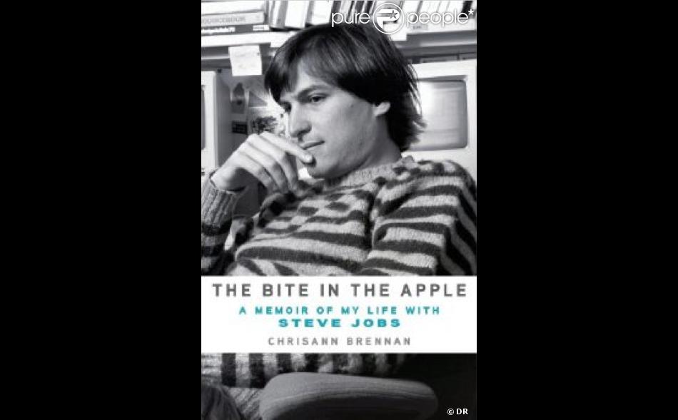 Chrisann Brenan -  The Bite in the Apple: A Memoir of My Life With Steve Jobs  - octobre 2013.