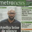 Nicolas Anelka fait la une de Metronews le 4 avril 2014, à la faveur d'un entretien exclusif avec le journaliste Arnaud Ramsay