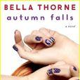 Autumn Falls, le premier roman de Bella Thorne