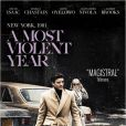 Affiche du film A Most Violent Year.