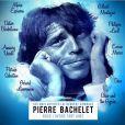 """Album hommage à Pierre Bachelet, """"Nous l'avons tant aimé"""", attendu le 23 mars 2015."""
