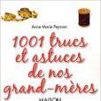 Anne-Marie Peysson et son livre  1001 trucs et astuces de nos grands-mères.