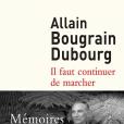"""""""Il faut continuer de marcher"""" d'Allain Bougrain-Dubourg - octobre 2015"""