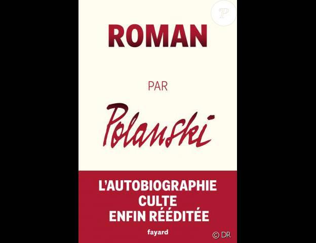 Roman par Polanski, de Roman Polanski, aux éditions Fayard
