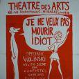 Affiche du spectacle Je ne veux pas mourir idiot mis en scène par Claude Confortès