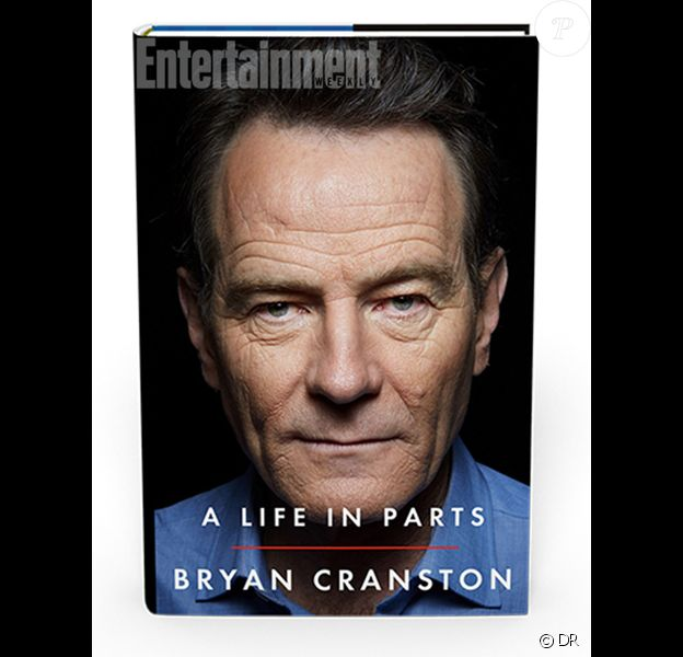 """Couverture du livre de Bryan Cranston, """"A Life in Parts"""", paru le 11 octobre 2016"""