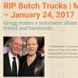 Butch Trucks est mort à 69 ans le 24 janvier 2017. Gregg Allman a exprimé son chagrin sur son site Internet.
