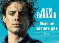 Aristide Barraud, 2 ans après les attentats : Son long combat pour s'en sortir