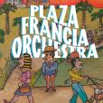 Plaza Francia Orchestra, album attendu le 1er juin 2018.