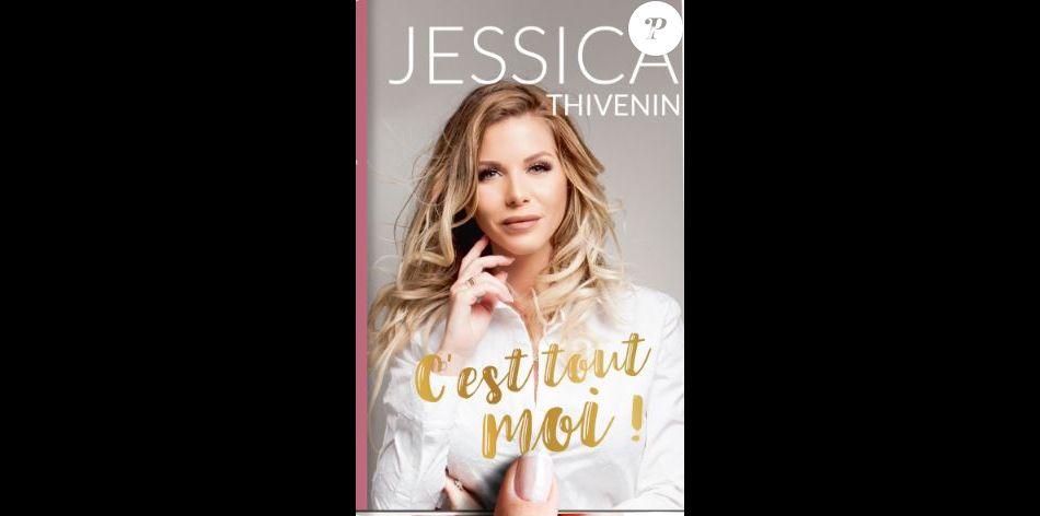 C Est Tout Moi Le Livre De Jessica Thivenin Purepeople