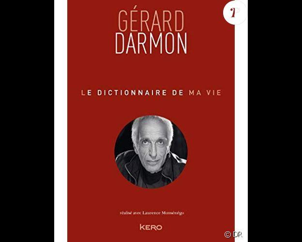Le Dictionnaire de ma vie écrit par Gérard Darmon (éditions Kero)