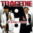 Pochette d'album du groupe Tragédie.