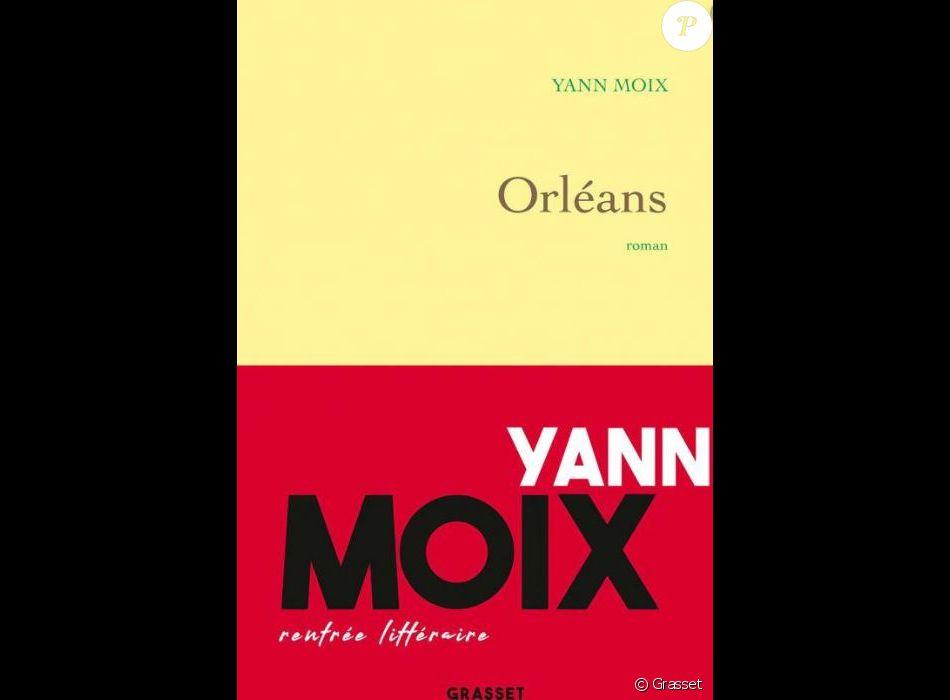 Couverture Du Livre Orleans De Yann Moix Sorti Aux Editions