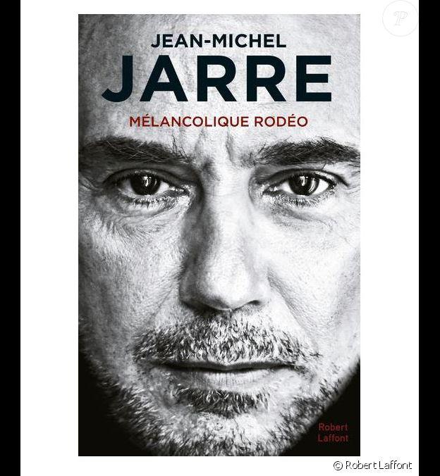 Couverture de l'autobiographie de Jean-Michel Jarre, Mélancolique Rodéo, parue aux éditions Robert Laffont le 3 octobre 2019.