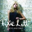 Pixie Lott, son second single :  Boys and Girls