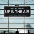La bande-annonce de  Up in the air  !