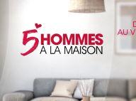 5 Hommes à la maison (M6) : Pourquoi la nouvelle émission de dating sort du lot
