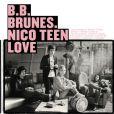 Le nouvel album des BB Brunes,  Nico Teen Love , dans les bacs le 16 novembre 2009.