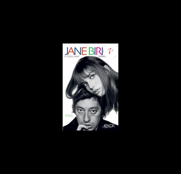 Jane Birkin - Citizen Jane, de Pierre Mikaïloff, aux Editions Alphée