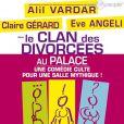 Le clan des divorcées de et avec Alil Vardar