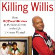 Le livre de Todd Bridges, Killing Willis