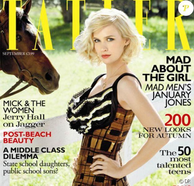 La ravissante January Jones en couverture de l'édition britannique du magazine Tatler, septembre 2010.
