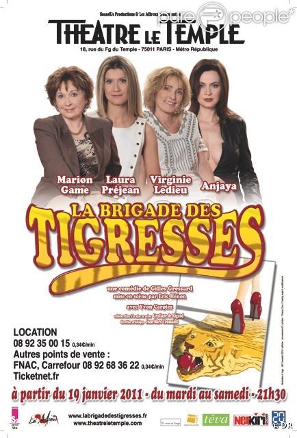 La Brigade des Tigresses - Théâtre du Temple - Avec Marion Game, Virginie Ledieu, Laura Préjean et Anjaya !