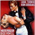 Kirk Douglas et Lana Turner dans  Les Ensorcelés , de Vincente Minnelli, en 1952.