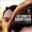 L'affiche du film Les Crimes de Snowtown