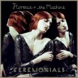 Florence and The Machine - album  Ceremonials  - octobre 2011.