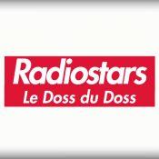 Radiostars : Le ''Doss du Doss'' pour un making-of totalement délirant !
